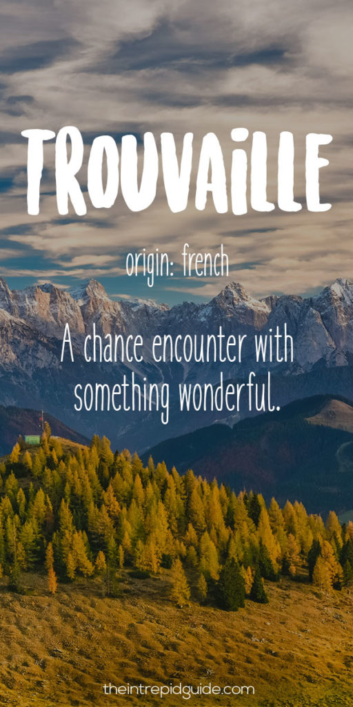 28 Beautiful Travel Words That Describe Wanderlust Perfectly The Intrepid Guide