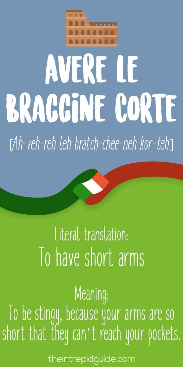 Italian Expressions Avere le Braccine Corte