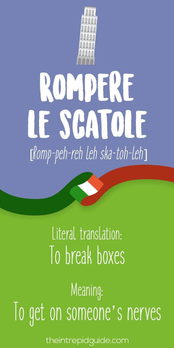 Italian Expressions Rompere le scatole