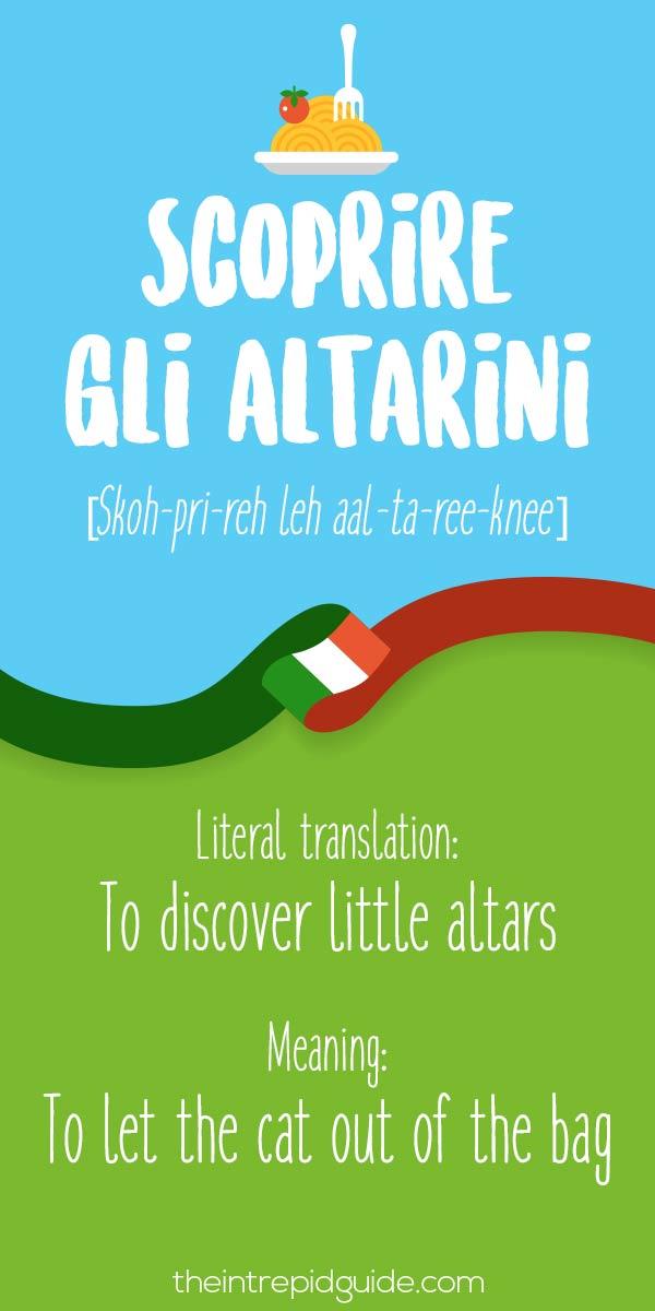 Italian Expressions scoprire gli altarini