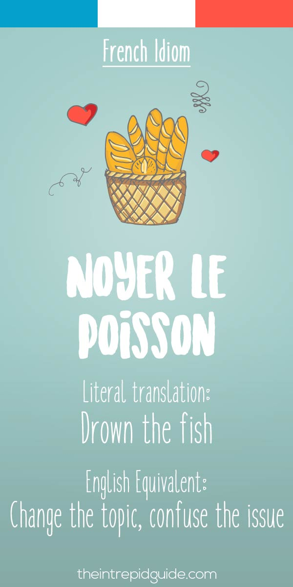 French idiom Noyer le poisson