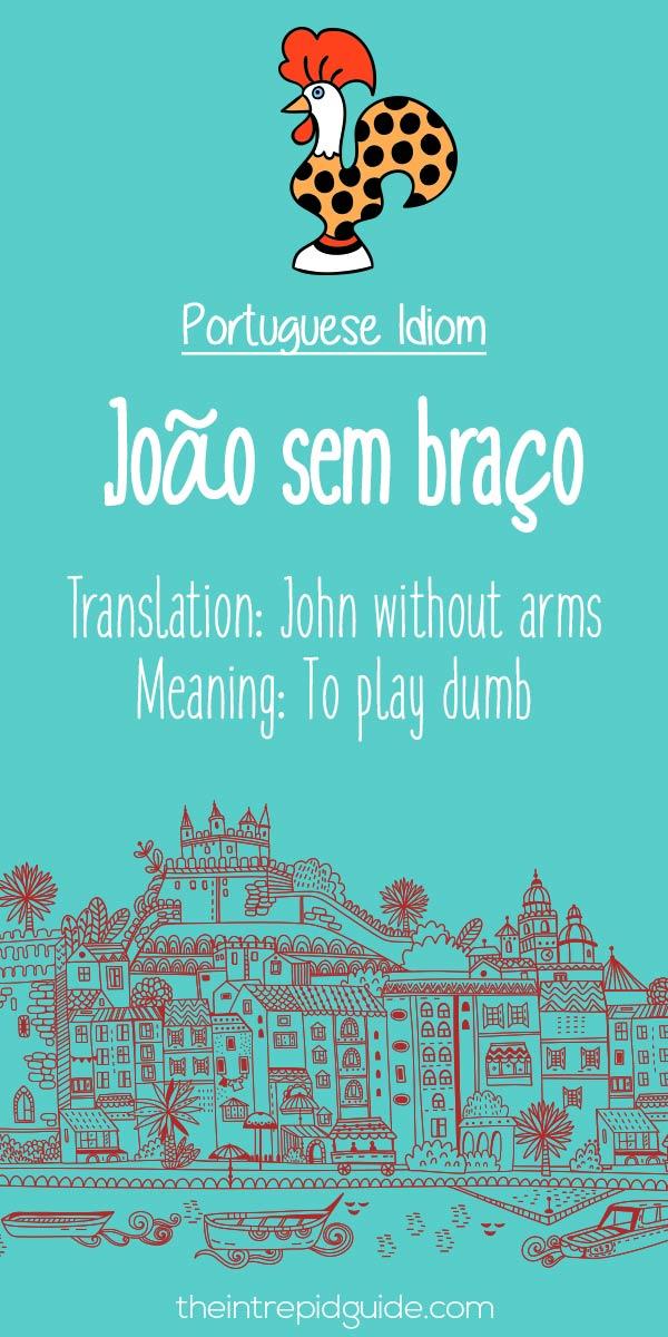 Portuguese phrases Joao sem braco