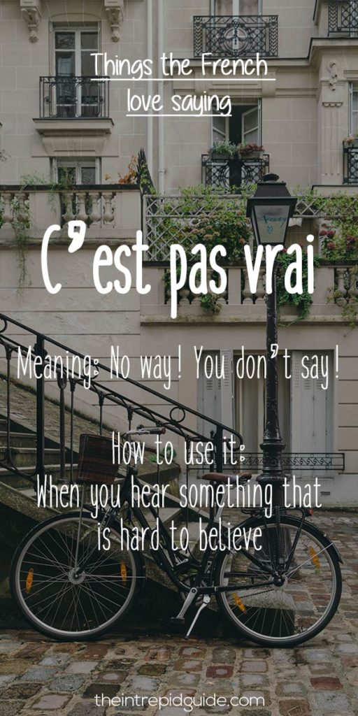 French expressions C'est pas vrai