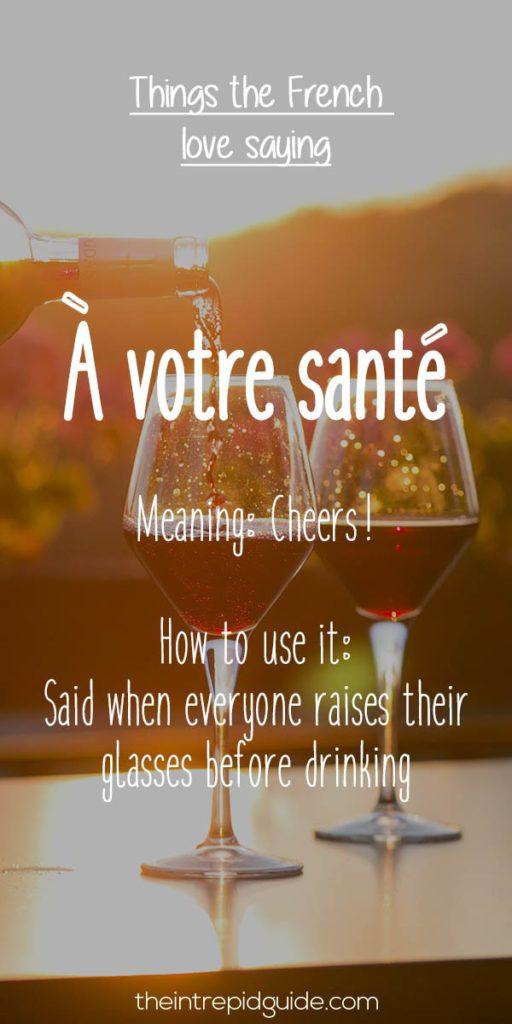 French expressions a votre sante