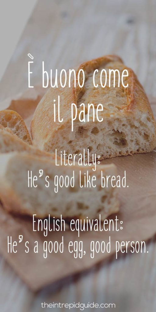 Italian Sayings - e buono come il pane