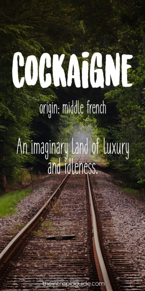 Travel Words Cockaigne