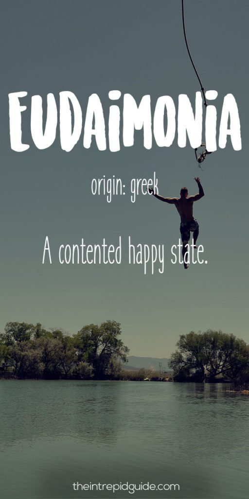 Travel Words Eudaimonia