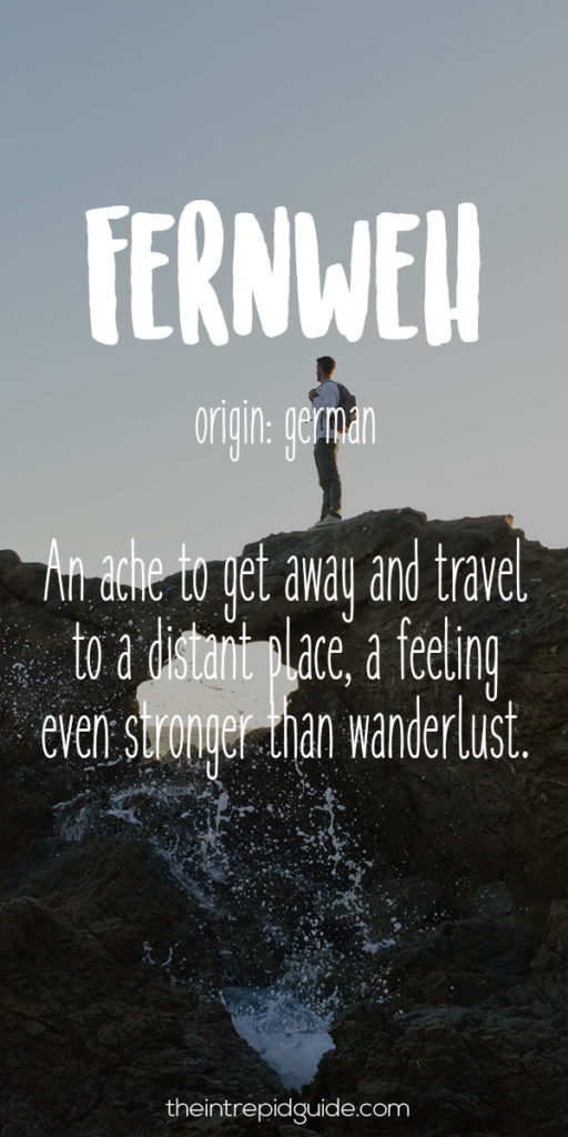 Travel Words Fernweh