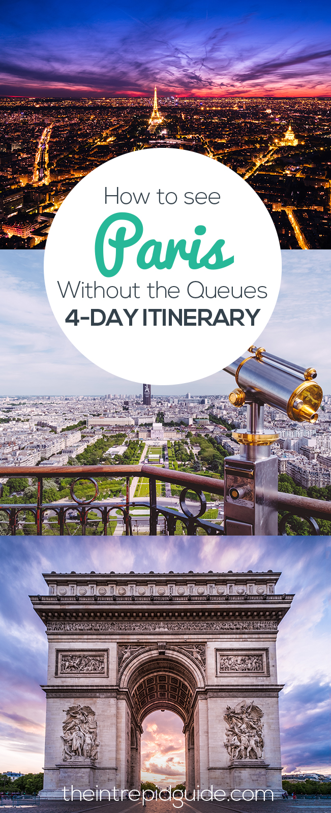 Top Paris Attractions - How to see Paris without the Queues - 4-Day Itinerary