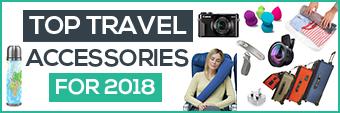 Top Travel Accessories 2018